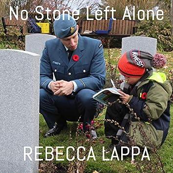 No Stone Left Alone