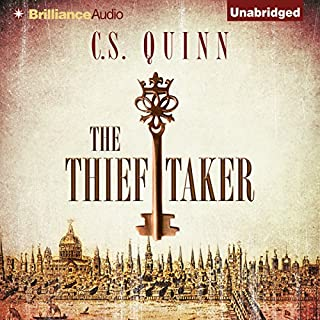 The Thief Taker                   By:                                                                                                                                 C. S. Quinn                               Narrated by:                                                                                                                                 Napoleon Ryan                      Length: 11 hrs and 28 mins     1,204 ratings     Overall 4.0