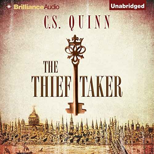 The Thief Taker                   By:                                                                                                                                 C. S. Quinn                               Narrated by:                                                                                                                                 Napoleon Ryan                      Length: 11 hrs and 28 mins     1,203 ratings     Overall 4.0