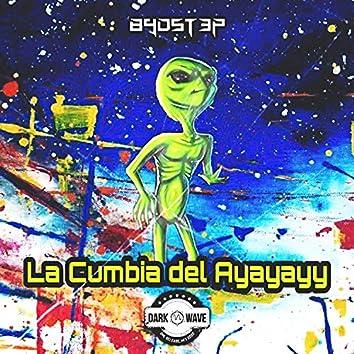 La Cumbia del Ayayayy