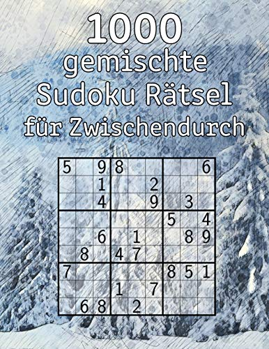1000 gemischte Sudoku Rätsel für Zwischendurch: Rätselbuch   mit Lösungen   Rätselspaß für Erwachsene   Perfekt als Geschenk für Opa