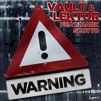 Warning (feat. Mark Scotto) [Original Mix]