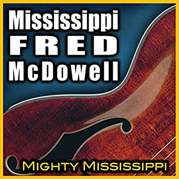 Mighty Mississippi (Rerecorded)