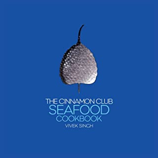 The Cinnamon Club Seafood Cookbook