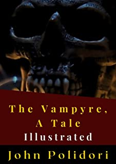 The Vampyre, A Tale Illustrated