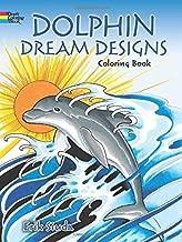 Dolphin Dream Designs Coloring Book by Siuda, Erik (2015) Paperback