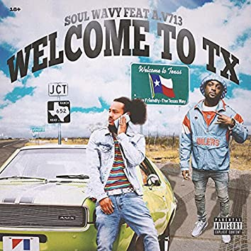 Welcome To TX (feat. Av713)