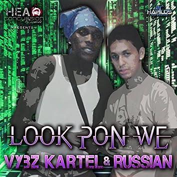 Look Pon We