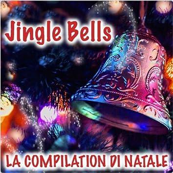 Jingle Bells (La Compilation di Natale)