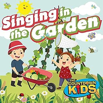 Singing in the Garden (Happy Songs for Backyard Fun)