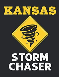 Kansas Storm Chaser: Storm Chasing Journal, Blank Paperback Lined Notebook to Write In, Weather Watcher Log, 150 page blan...