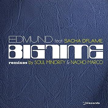 Big Time (feat. Sacha Dflame)