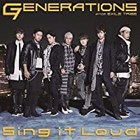 Sing it Loud by Generations From Exile Tribe (2015-01-28)