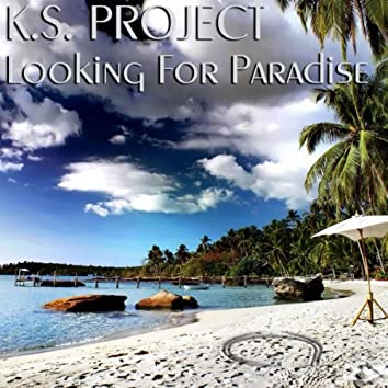 Looking For Paradise