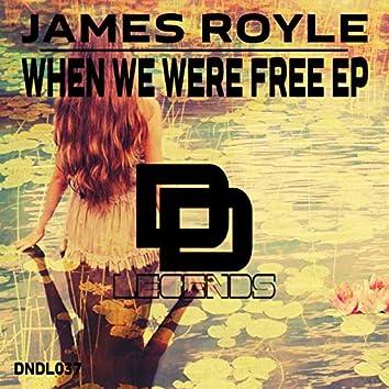 When We Were Free EP