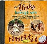 Afrika bewegt uns Doppel-CD: mit den schönsten Liedern zum Spielen, Bewegen und Tanzen für Kinder (Ökotopia Mit-Spiel-Lieder) - Johnny Lamprecht