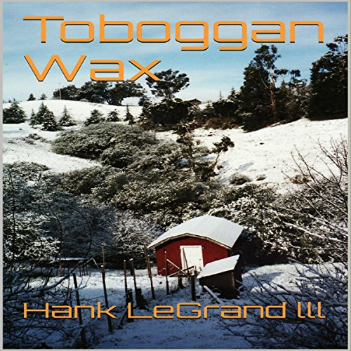 Toboggan Wax audiobook cover art