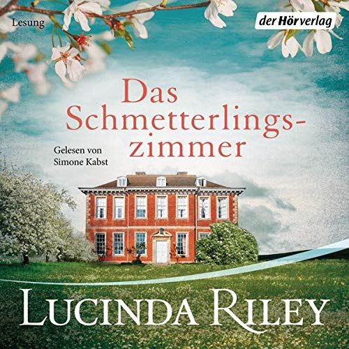 Das Schmetterlingszimmer Audiobook By Lucinda Riley cover art