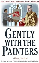 Gently With The Painters (Inspector George Gently Case Files)