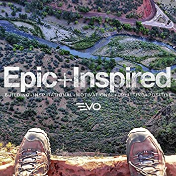 Epic & Inspired