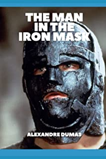 The Man in the Iron Mask (Illustrated)