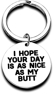 Funny Gifts for Boyfriend Girlfriend I Hope Your Day is As Nice As My/Your Butt Keychain Husband Wife Keychain