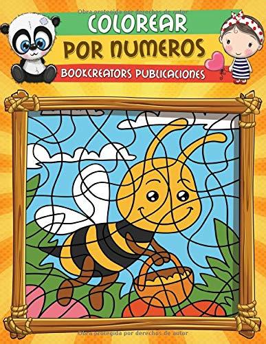 Colorear por Numeros: Libro de Actividades Para colorear Para niños (Flores, Animales, Niños y...