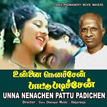 Unna Nenachen Pattu Padichen (Original Motion Picture Soundtrack)