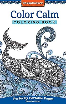 Color Calm Coloring Book: Perfectly Portable Pages (On-the-Go Coloring Book) (Design Originals) Extra-Thick High-Quality Perforated Paper; Convenient 5x8 Size is Perfect to Take Along Wherever You Go by Valentina Harper (2015-09-01)