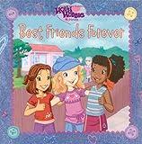 Best Friends Forever (Holly Hobbie & Friends)
