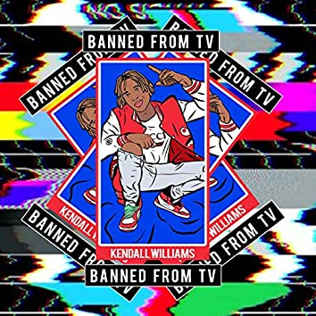 Banned from TV