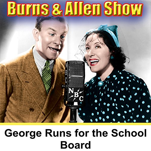 George Runs for the School Board audiobook cover art