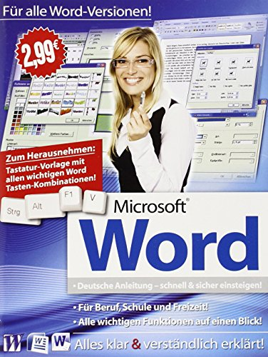Mircrosoft Word: Tabellen anpassen - Briefe gestalten - Dokumente einrichten - Textkontrolle - Tabulatoren einsetzen - Grafiken einbauen