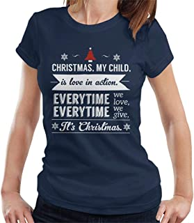 Christmas is Love in Action Dale Evans Rogers Quote Women's T-Shirt