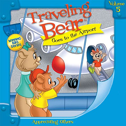 Traveling Bear Goes to the Airport audiobook cover art