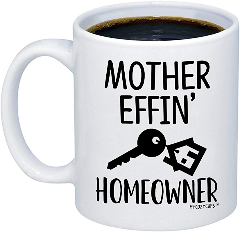 MyCozyCups New Homeowner Gifts Mother Effin Homeowner Coffee Mug Funny House Warming 11oz Novelty Gift Idea Cup For Women Men New First Time Home Owner Present Friend Home Decor Decoration