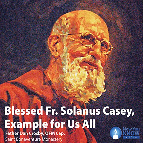 Blessed Fr. Solanus Casey, Example for Us All cover art