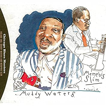 Chicago Blues Masters: Muddy Waters And Memphis Slim (Volume 1)
