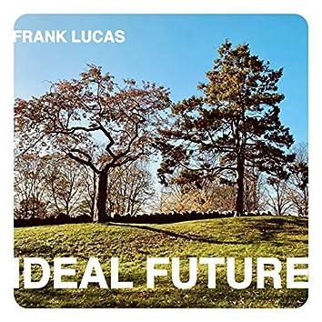 Ideal Future