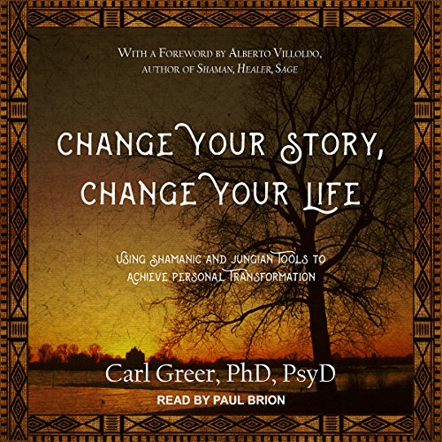 Change Your Story, Change Your Life audiobook cover art