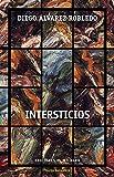 Intersticios (Colección Teatro Emergente)
