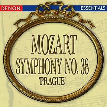 """Mozart: Symphony No. 38 """"Prague"""""""
