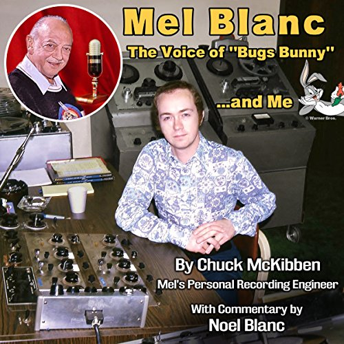 Mel Blanc, the Voice of Bugs Bunny...and Me audiobook cover art