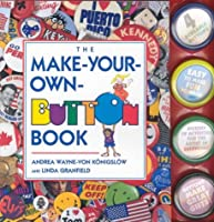The Make-Your-Own-Button Book 0921051891 Book Cover