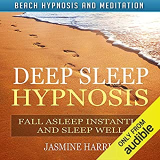 Deep Sleep Hypnosis: Fall Asleep Instantly and Sleep Well with Beach Hypnosis and Meditation audiobook cover art