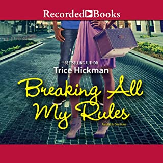 Breaking All My Rules audiobook cover art