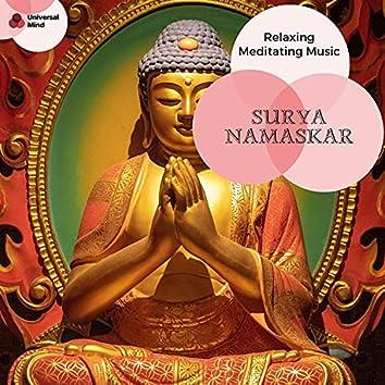 Surya Namaskar - Relaxing Meditating Music