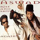 Songtexte von Aswad - Rise and Shine Again!