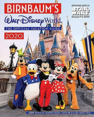 Birnbaum's 2020 Walt Disney World: The Official Vacation Guide (Birnbaum Guides) from Disney Editions