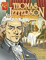 Thomas Jefferson: Great American (Graphic Library, Graphic Biographies)